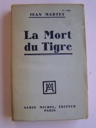 Jean Martet - La mort du Tigre