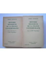 Adrien Dansette - Histoire religieuse de la France contemporaine. Tome 1 & 2