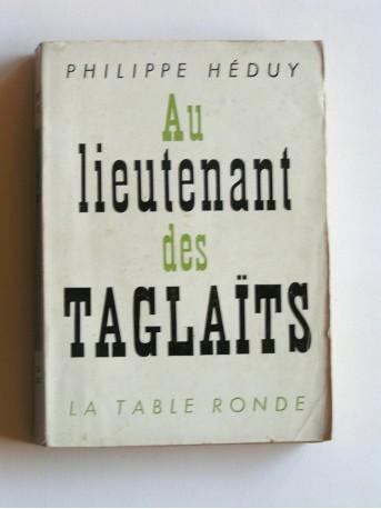 Philippe Héduy - Au lieutenant des Taglaït