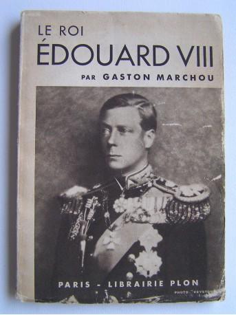 Gaston Marchou - Le roi Georges VIII