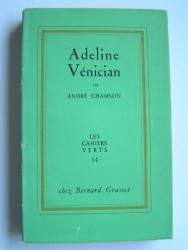 André Chamson - Adeline Vénician