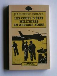 Les coupsd'état militaires en Afrique Noire