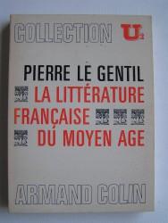 La littérature française du Moyen-Age