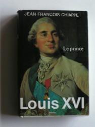 Louis XVI. Tome 1 Le prince