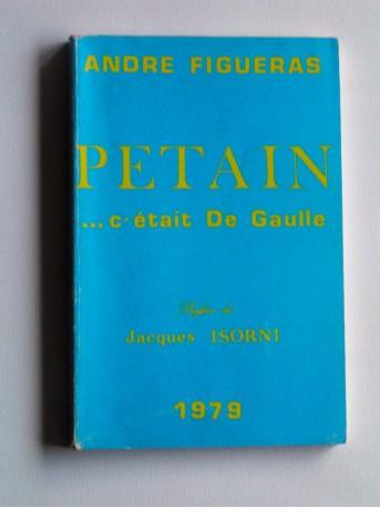 André Figueras - Pétain... C'était De Gaulle