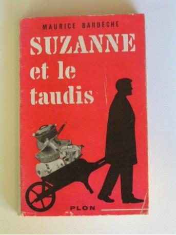 Maurice Bardèche - Suzanne et le taudis