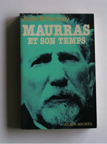 James McCearney - Maurras et son temps