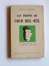 Les propos de Coco-Bel-Oeil. Chroniques en langue parlée