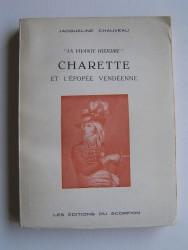 Jacqueline Chauveau - Charette et l'épopée vendéenne