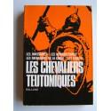 Collectif - Les Chevaliers Teutoniques