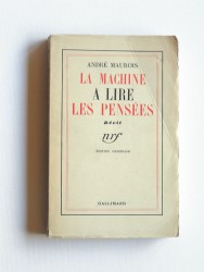 André Maurois - La machine à lire dans les pensées