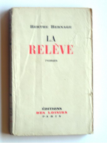 Berthe Bernage - La relève