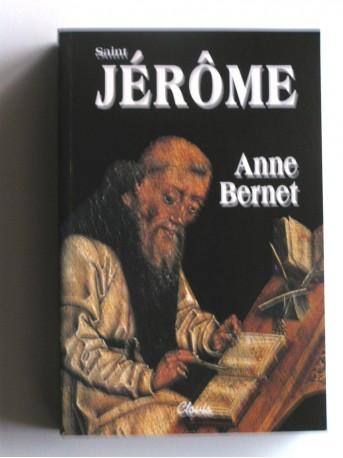 Anne Bernet - Saint Jérôme