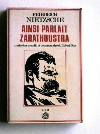 Friedrich Nietzsche - Ainsi parlait Zaratoustra