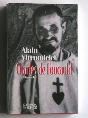 Vircondelet - Charles de Foucauld