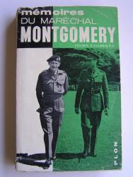 Mémoires du Maréchal Montgomery Vicomte d'Alamein, K.G.