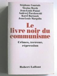 Le livre noir du communisme. Crimes, terreur, répression