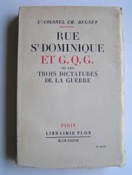 Rue St Dominique et G.Q.G. ou les trois dictatures de la guerre