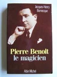 Pierre Benoit. Le magicien