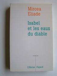 Mircea Eliade - Isabel et les eaux du diable