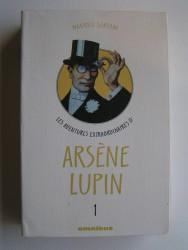 Maurice Leblanc - Les aventures extraordinaires d'Arsène Lupin. Tome 1