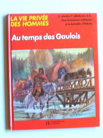 Pierre Brochard - Au temps des Gaulois