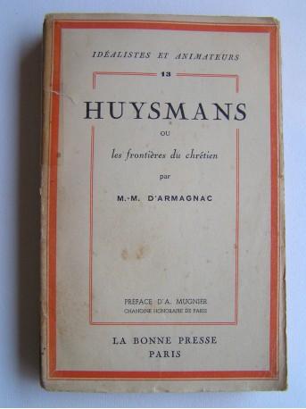 M. - M. d'Armagnac - Huysmanns ou les frontières du chrétien