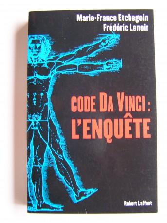 Marie-France Etchegoin & Frédéric Lenoir - Code Da Vinci: l'enquête