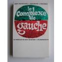 Jean Plumyene & Raymond Lasierre - Le complexe de gauche