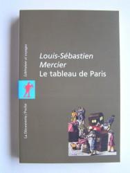 Louis-Sébastien Mercier - Le tableau de Paris