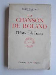 Emile Mireaux - La chanson de Roland et l'Histoire de France