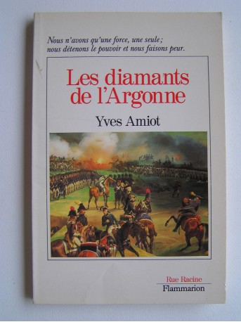 Yves Amiot - Les diamants de l'Argonne