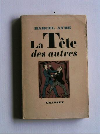 Marcel Aymé - La tête des autres