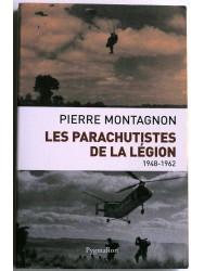 Les parachutistes de la Légion. 1948 - 1962