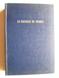 Jacques Mordal - La bataille de France. 1944 - 1945