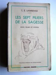 Thomas Edward Lawrence - Les sept piliers de la sagesse