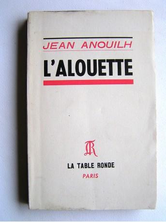 Jean Anouilh - L'Alouette