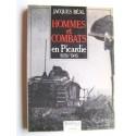 Jacques Béal - Hommes et combats en Picardie. 1939 - 1945