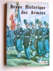 Revue historique des armées. N°4 - 1981