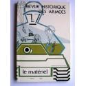 Collectif - Revue historique des armées. N° Spécial. Le Matériel