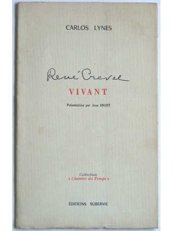 Carlos Lynes - René Crevel vivant