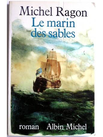 Michel Ragon - Le marin des sables