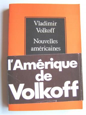 Vladimir Volkoff - Nouvelles américaines