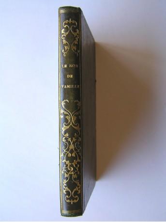 Auguste Luchet - Le nom de famille. Tome 2 seul