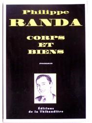 Philippe Randa - Corps et bien