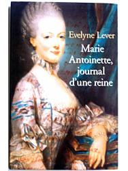 Marie-Antoinette, journal d'une reine