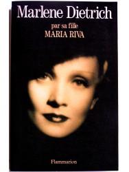 Marlene Dietrich par sa fille