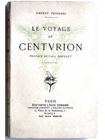 Ernest Psichari - Le voyage du centurion