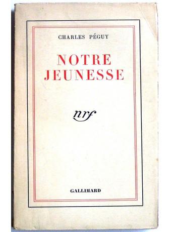 Charles Péguy - Notre jeunesse