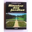 Christophe Thacker - Histoire des jardins